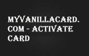 myvanillacard-com-activate-card